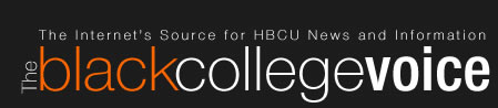 The Black College Voice - The Internet&#8217;s Source for HBCU News &amp; Information